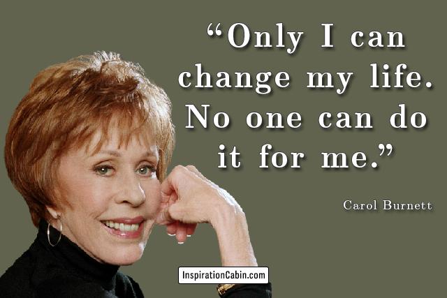Carol Burnett Quote