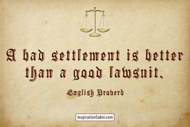 English proverb about lawsuit