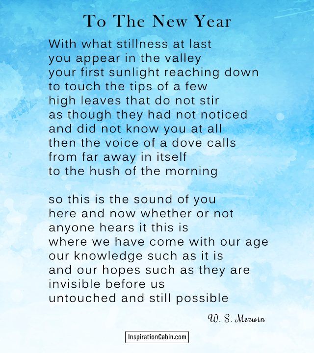 To The New Year by W. S. Merwin