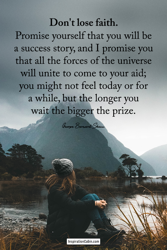 Promise yourself that you will be a success story
