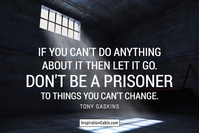 Let it go quote by Tony Gaskins
