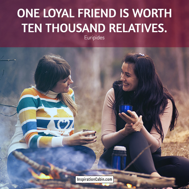 Loyal friend quote