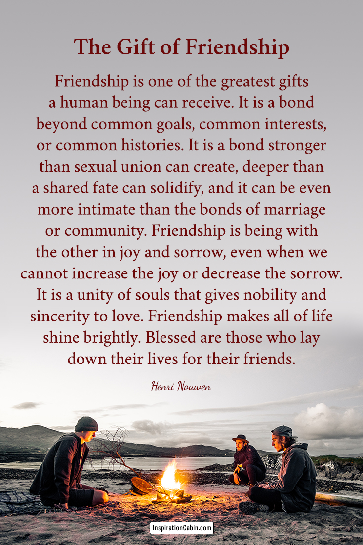 The Gift of Friendship - friendship quotes by Henri Nouwen
