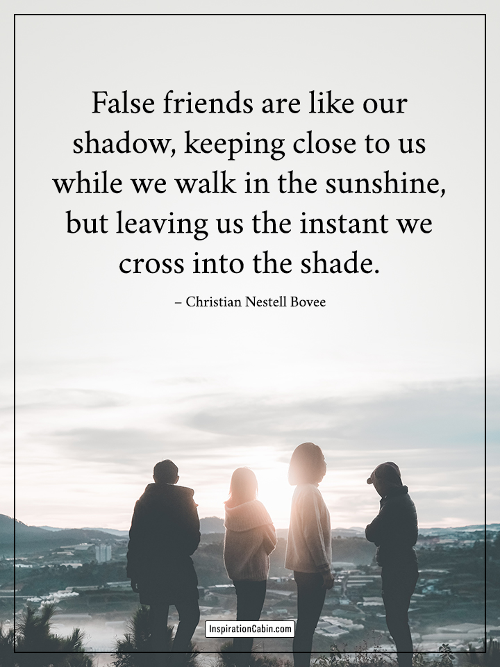False friends quote