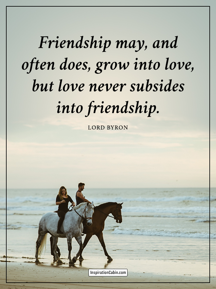 Friendship grows into love,