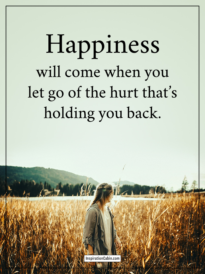 Happiness will come when you let go