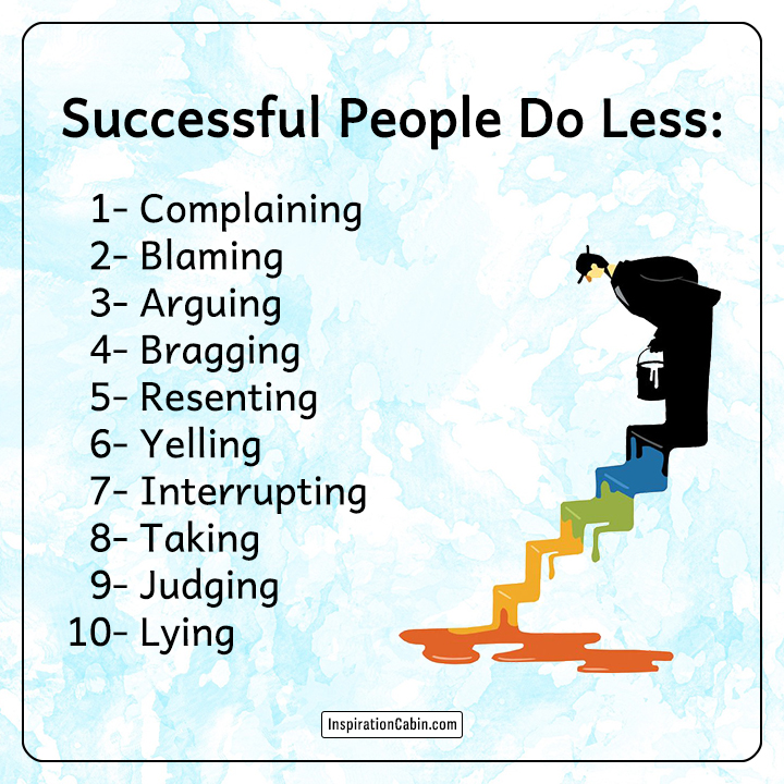 Successful people do less
