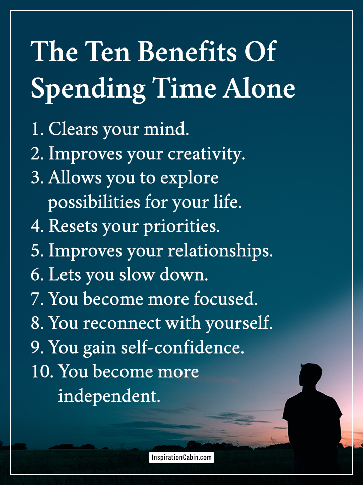The Ten Benefits Of Spending Time Alone