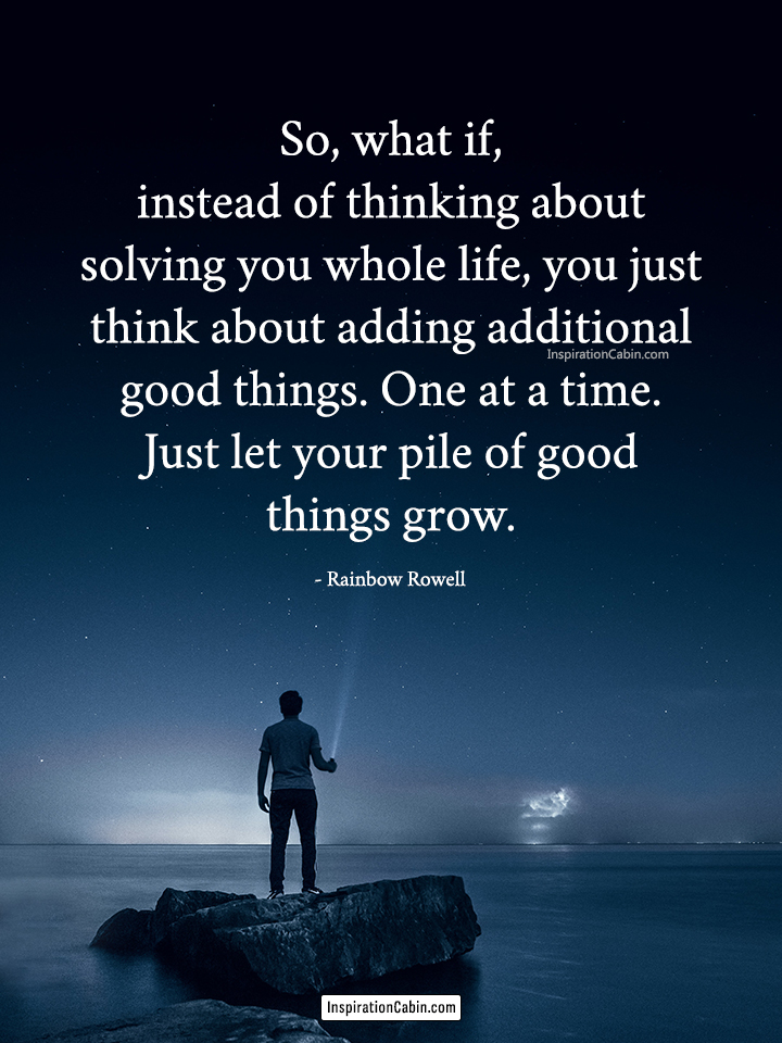 thinking about solving you whole life