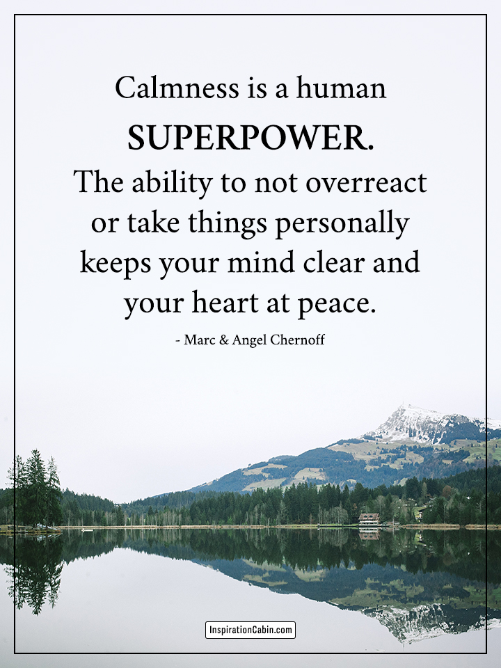Calmness is a human superpower