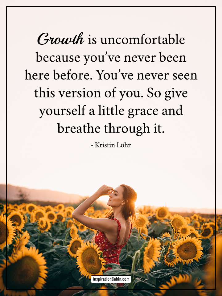 Growth is uncomfortable